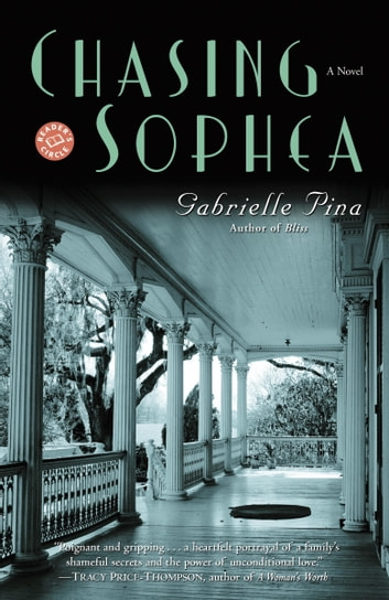 Chasing Sophea - A Novel ebook by Gabrielle Pina