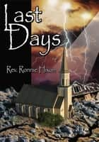 Last Days ebook by Rev. Ronnie Hixon