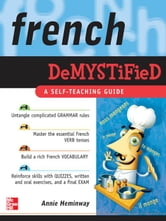 French Demystified : A Self - Teaching Guide ebook by Heminway, Annie
