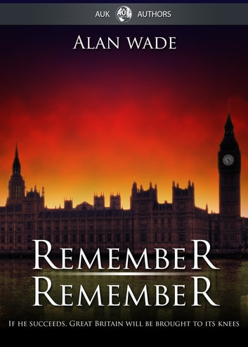 Remember Remember ebook by Alan Wade