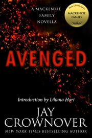 Avenged: A MacKenzie Family Novella ebook by Jay Crownover,Liliana Hart