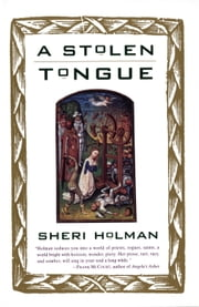A Stolen Tongue ebook by Sheri Holman