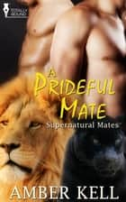 A Prideful Mate ebook by Amber Kell