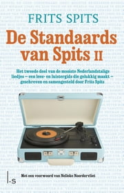 De standaards van Spits ebook by Frits Spits