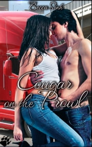 Cougar On The Prowl ebook by Becca Sinh