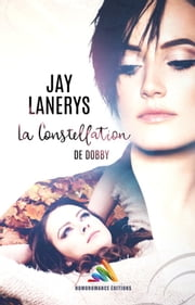 La constellation de Dobby - Roman lesbien, livre lesbien eBook by Jay Lanerys