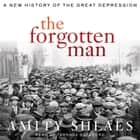 The Forgotten Man - A New History audiobook by Amity Shlaes