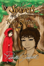 Secrets of a Noble Key Keeper ebook de Richelle E. Goodrich
