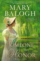 Someone to Honor ekitaplar by Mary Balogh