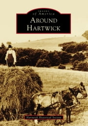 Around Hartwick ebook by Hartwick Historical Society