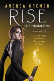 Rise ebook by Andrea Cremer