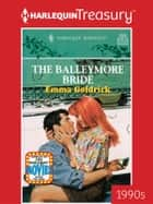 The Balleymore Bride ebook by Emma Goldrick
