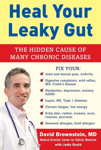 Heal your leaky gut ebook by david brownstein 9781630060817 heal your leaky gut the hidden cause of many chronic diseases ebook by david brownstein fandeluxe Images