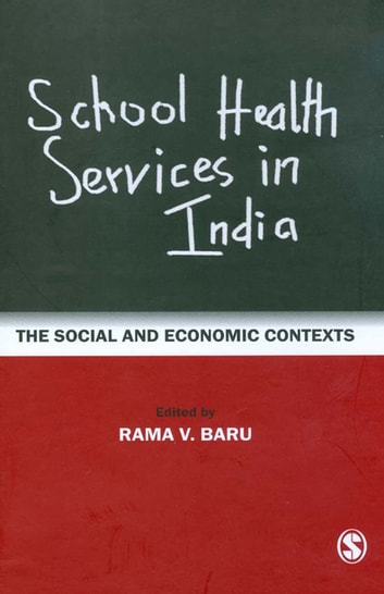 School Health Services in India - The Social and Economic Contexts ebook by