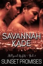 Sunset Promises ebook by Savannah Kade