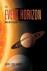 The Event Horizon ebook by John Todd Hewitt