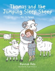 Thomas and the Jumping Sleep Sheep - Go to Space ebook by Hannah Rea