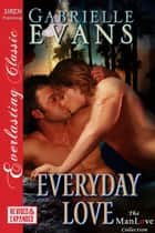 Everyday Love ebook by Gabrielle Evans