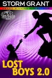 Lost Boys 2.0 ebook by Storm Grant