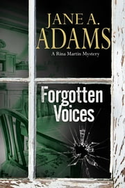 Forgotten Voices - A Rina Martin British Mystery ebook by Jane A. Adams