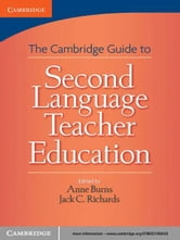 Cambridge Guide to Second Language Teacher Education ebook by