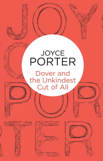 Dover and the Unkindest Cut of All ebook by Joyce Porter
