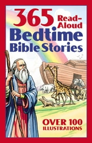 365 Read-Aloud Bedtime Bible Stories ebook by Daniel Partner