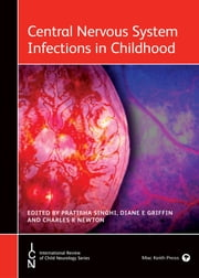 Central Nervous System Infections in Childhood ebook by Pratibha  Singhi,Diane E Griffin,Charles R Newton