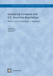 Comparing European And U.S. Securities Regulations: MiFID Versus Corresponding U.S. Regulations ebook by Boskovic Tanja; Cerruti Caroline; Noel  Michel