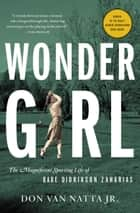 Wonder Girl ebook by Don Van Natta