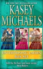 Enterprising Ladies Regency Boxed Set eBook by Kasey Michaels