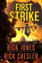 First Strike ebook by Rick Jones