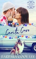 Carita Cove Box Set #1 ebook by Barbara Cool Lee