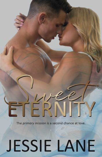 Sweet Eternity ebook by Jessie Lane