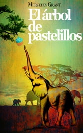 El árbol de pastelillos ebook by Mercedes Grant