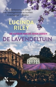 De lavendeltuin ebook by Lucinda Riley