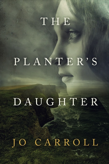 The Planter's Daughter ebook by Jo Carroll