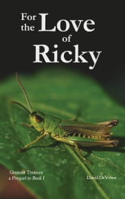 For the Love of Ricky ebook by David DeVowe