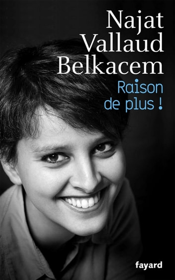 Raison de plus ! ebook by Najat VALLAUD-BELKACEM