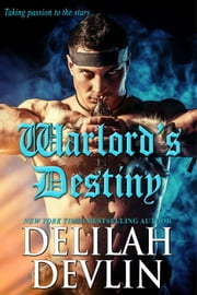 Warlord's Destiny ebook by Delilah Devlin