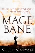 Magebane ebook by Stephen Aryan