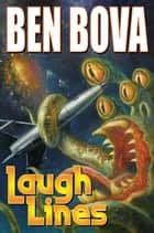 Laugh Lines ebook by Ben Bova