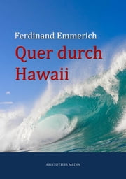 Quer durch Hawaii ebook by Ferdinand Emmerich