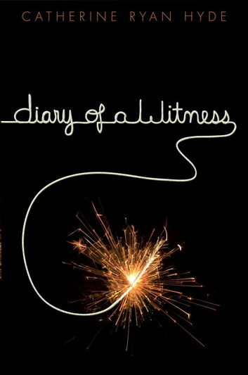 Diary of a Witness ebook by Catherine Ryan Hyde