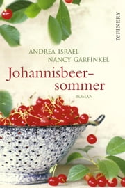 Johannisbeersommer ebook by Andrea Israel,Nancy Garfinkel