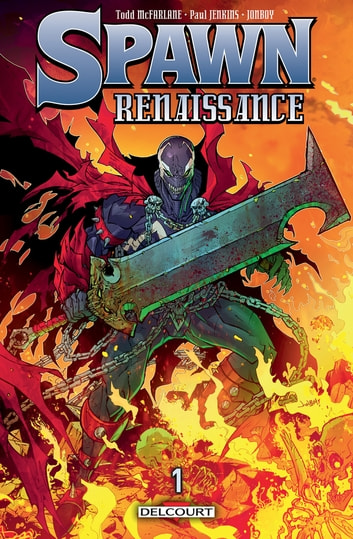 Spawn - Renaissance T01 eBook by Paul Jenkins,Tood Mc Farlane,Jonboy Meyers