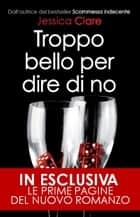 Troppo bello per dire di no eBook by Jessica Clare