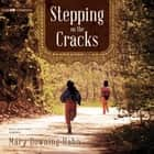 Stepping on the Cracks audiobook by