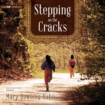 Stepping on the Cracks audiobook by Mary Downing Hahn