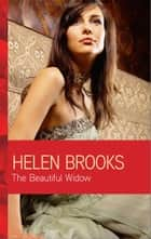 The Beautiful Widow ebook by Helen Brooks
